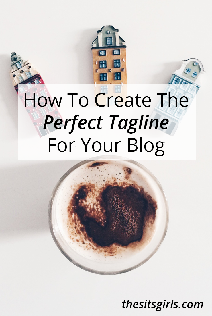 How To Create The Perfect Tagline For Your Blog | Best Of ...