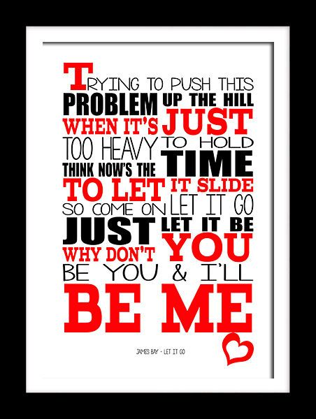 James Bay Let It Go typography printed song lyric wall art ...