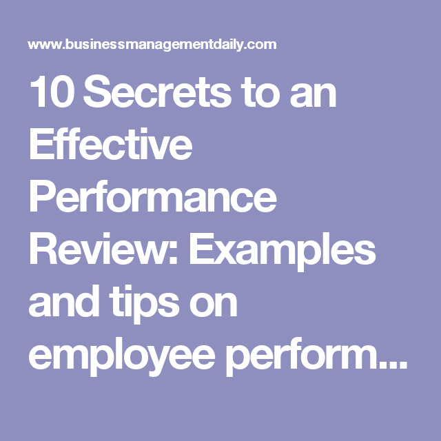 Secrets To An Effective Performance Review Examples And Tips