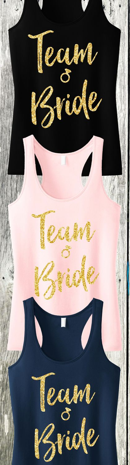 TEAM BRIDE! Perfect Tanks for the #Vegas #Bach Party or any #Wedding Event. Available in Black, Blush, and Navy Blue at www.MrsBridalShop.com, click here to buy https://mrsbridalshop.com/collections/wedding-party/products/team-bride-script-tank-top-with-gold-glitter-pick-color