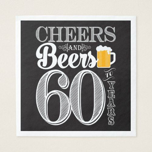 Download Cheers and Beers to 60 Years Luncheon Napkins | Zazzle.com ...