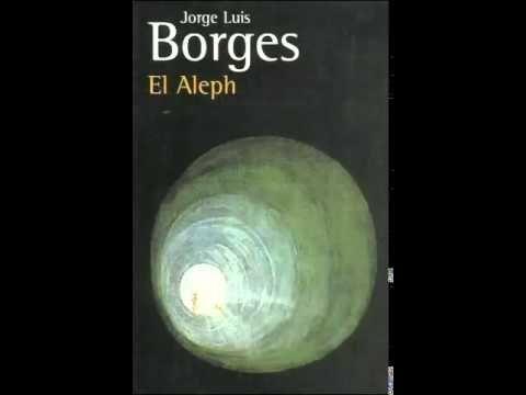 """Interpretacion del cuento """"El Aleph"""" de Borges - YouTube"""