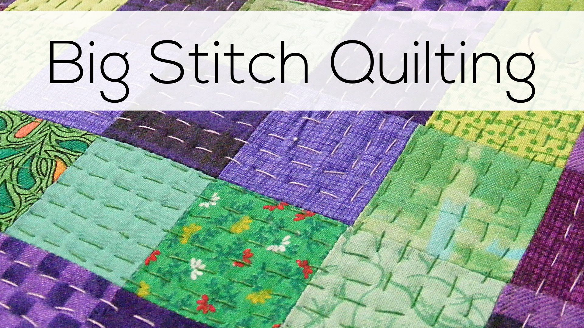Big stitch quilting and how to tie off the thread my