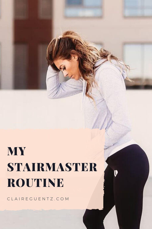 My Stairmaster Routine - Claire Guentz #stairmasterworkout