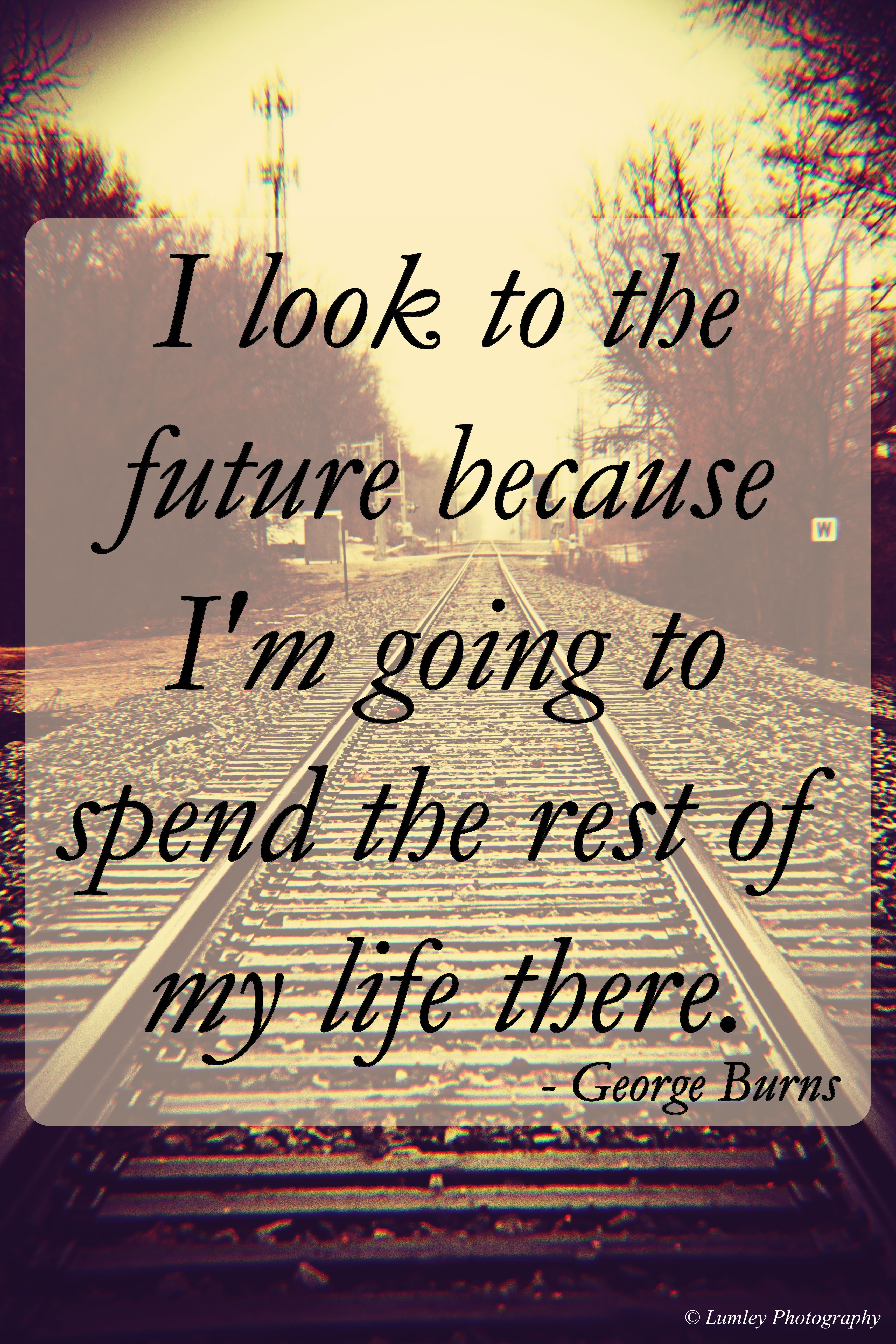Train Tracks - Quote | Lumley Photography | Track quotes ...