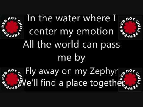 Red Hot Chili Peppers - The Zephyr Song - Still one of my top faves today!
