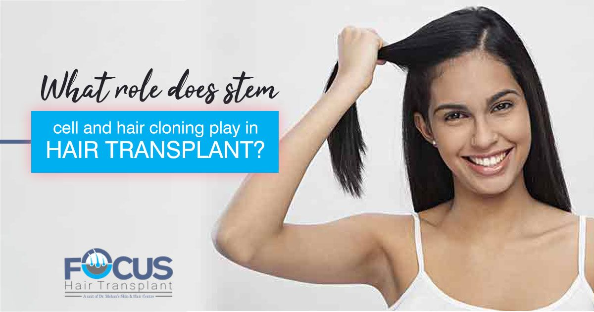 What role does stem cell and hair cloning play in hair