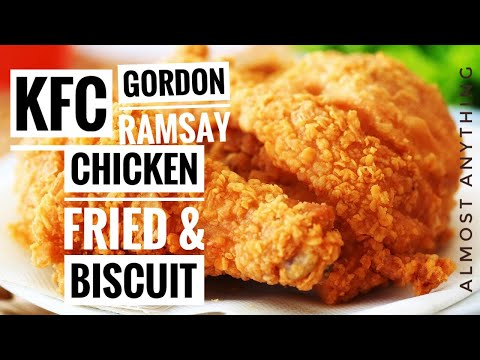 617 Gordon Ramsay S Kfc Style Fried Chicken And Biscuit Almost Anything Y Chicken Recipes Gordon Ramsay Chicken And Biscuits Copycat Fried Chicken Recipe