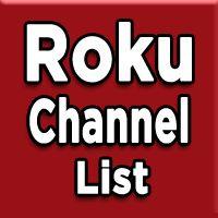 Hidden Roku Channels - 2019 Private Roku Channels | rokustuff