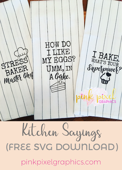 Kitchen Sayings Free Svgs