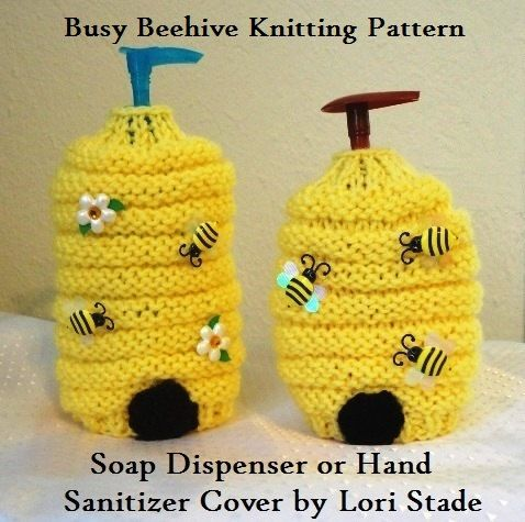 Great Gift Idea Fast & Easy Knitting Pattern Busy Beehive Hand Soap  or Hand Sanitizer Cover #knitting