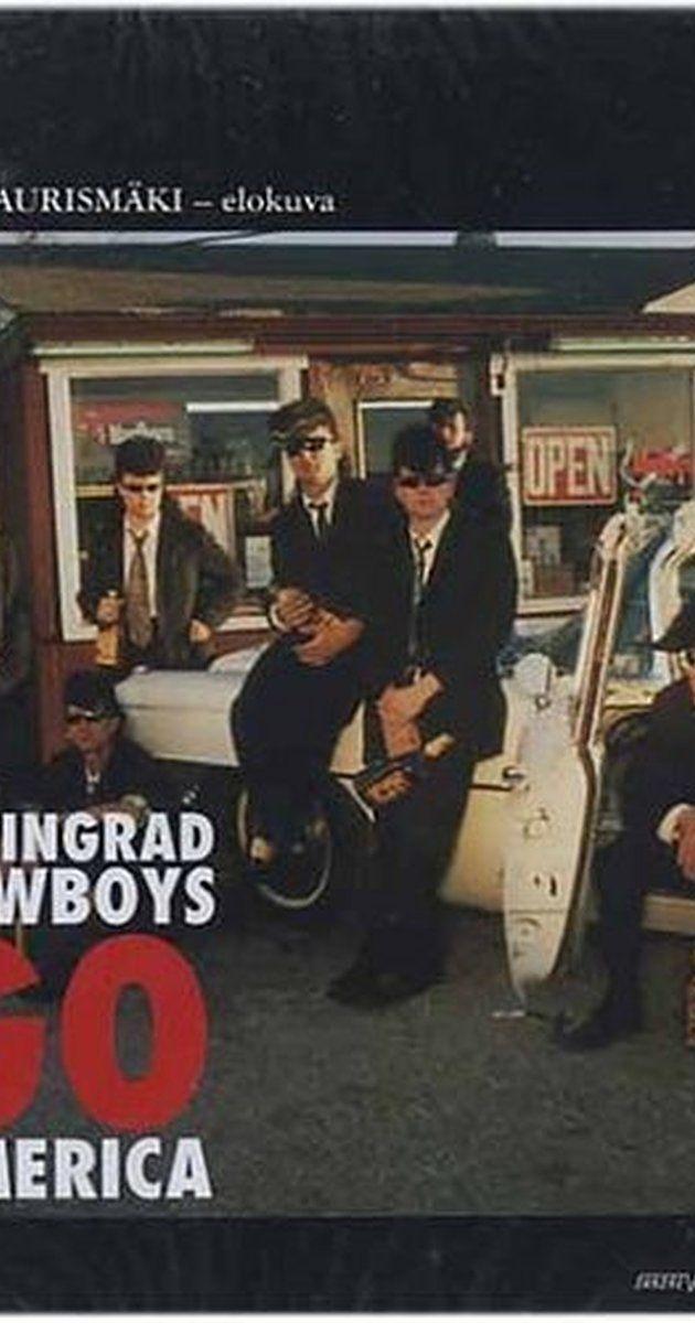 Directed by Aki Kaurismäki.  With Matti Pellonpää, Kari Väänänen, Sakke Järvenpää, Heikki Keskinen. Siberian rock band Leningrad Cowboys go to the USA in pursuit of fame.