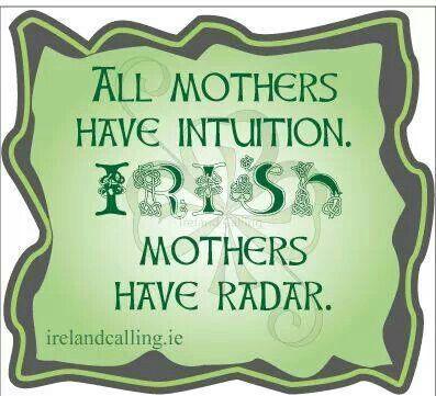 Irish Mothers Irish Quotes Irish Funny Irish Proverbs