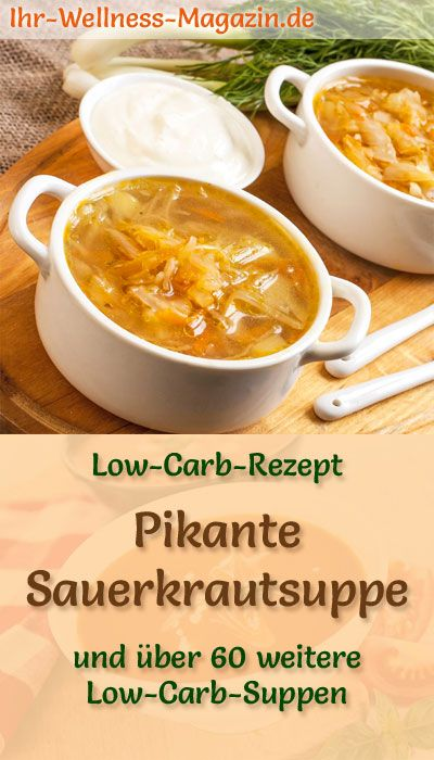 Photo of Spicy low carb sauerkraut soup – healthy, simple recipe