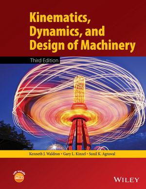Solution Manual For Kinematics Dynamics And Design Of Machinery 3rd Edition By Kenneth J Waldron的图片 1 Waldron Textbook Physics Textbook