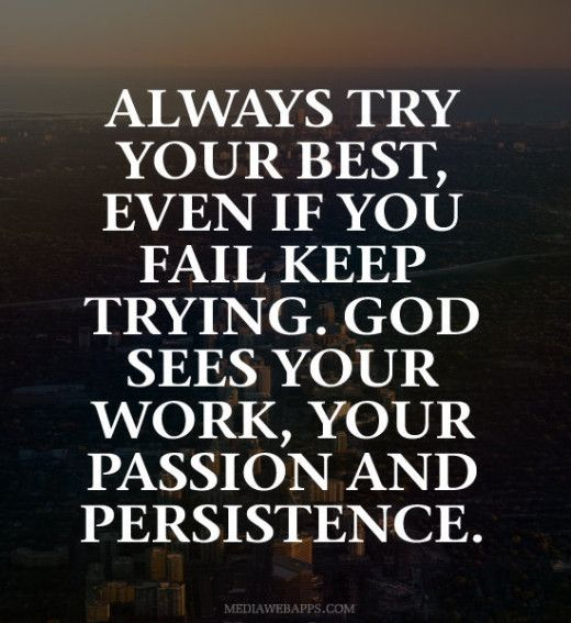 Try Your Best Quotes the best quotes of God | Keep Trying Quotes. QuotesGram | Quotes  Try Your Best Quotes