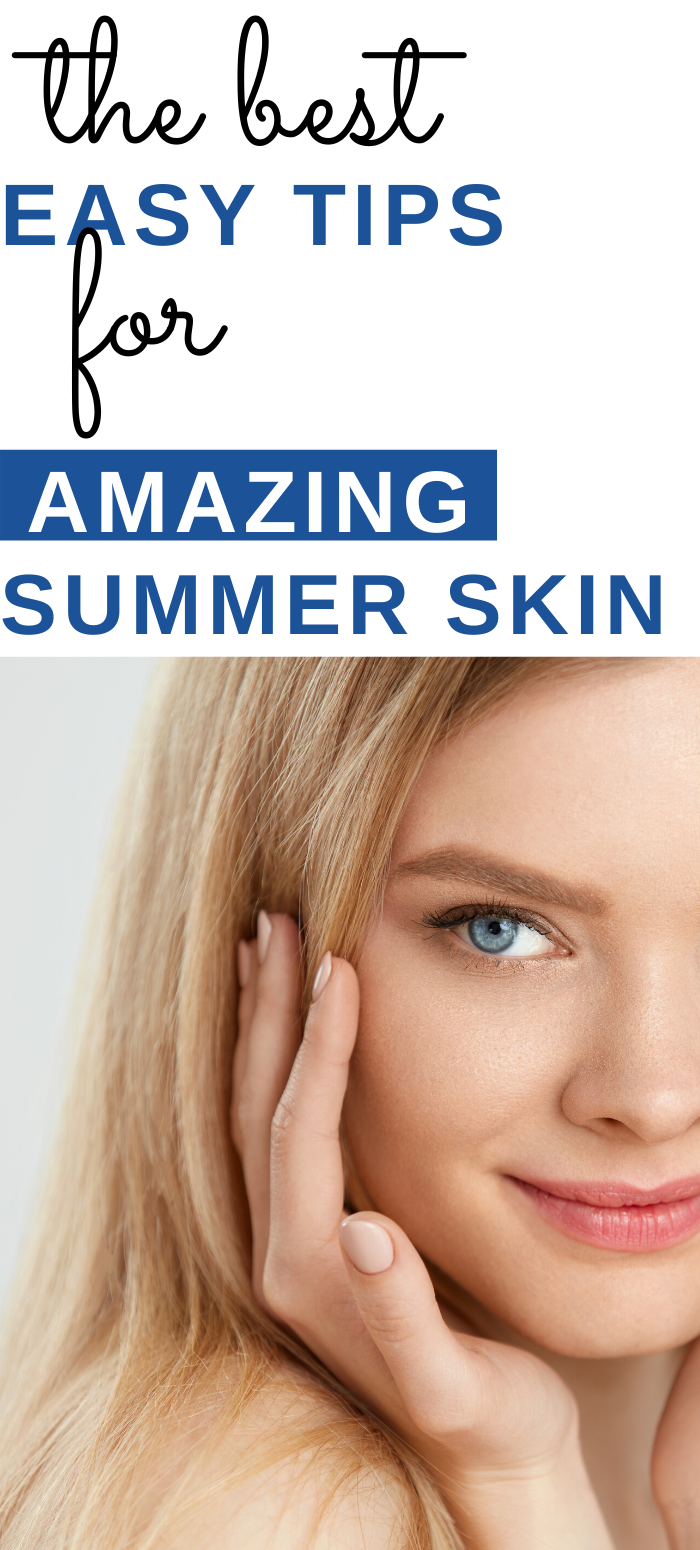 Summer Skincare Tips To Look And Feel Amazing In 2020 Summer Skincare Summer Skin Beauty Skin Care