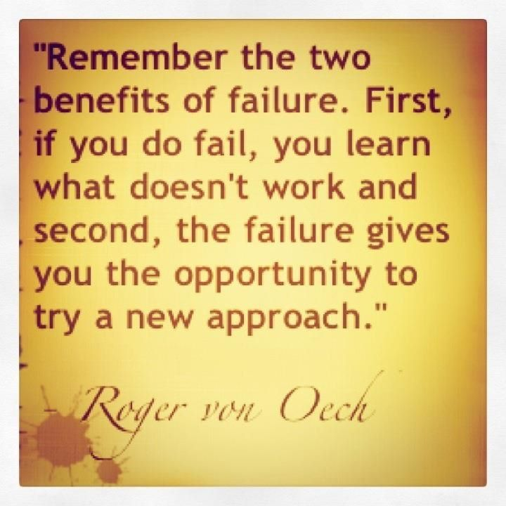 Failure has benefits, too!