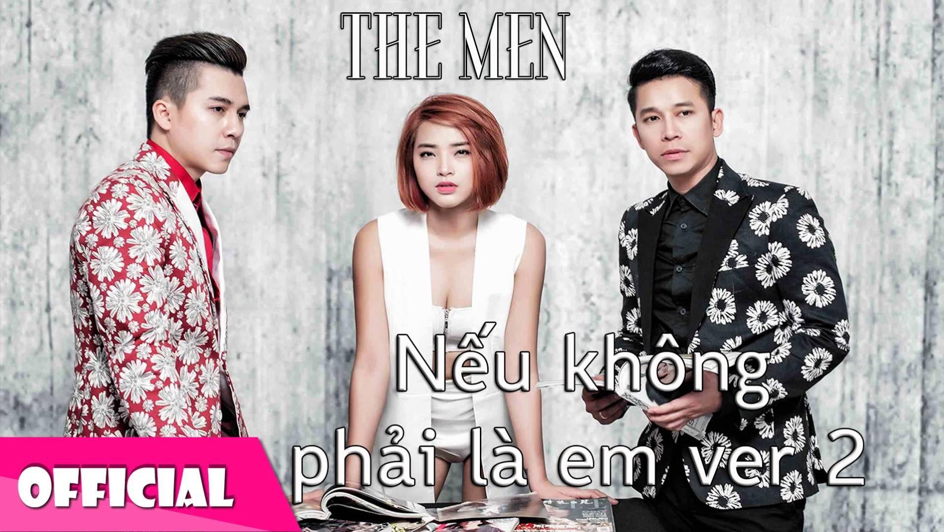 Nếu Không Phải Là Em Version 2 - The Men [Official Audio]