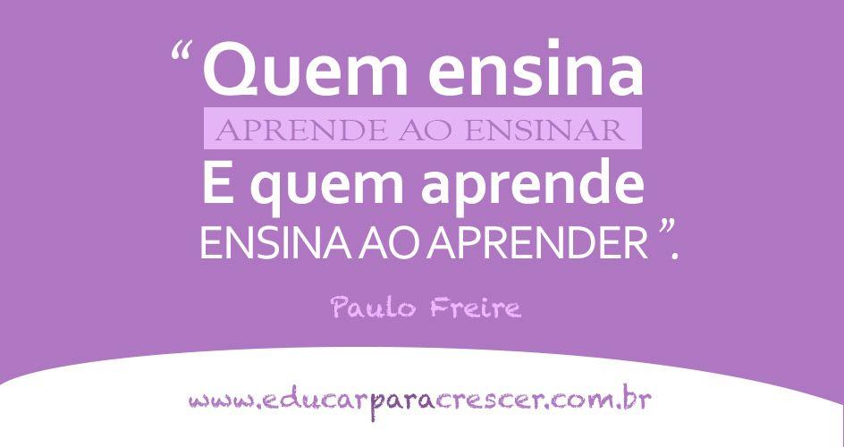 Suficiente As melhores frases de Paulo Freire - Educar Para Crescer  LT84