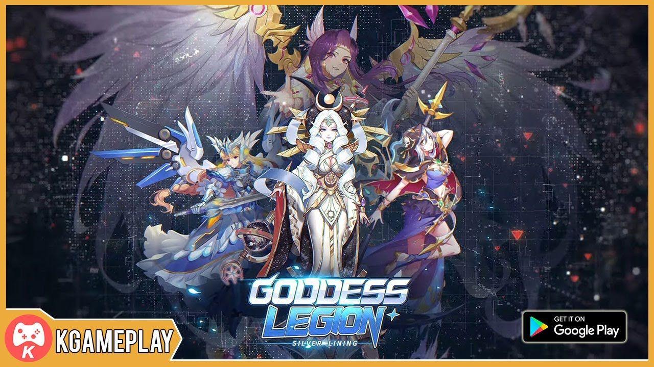 Goddess Legion Silver Lining Gameplay Android iOS (Có hình