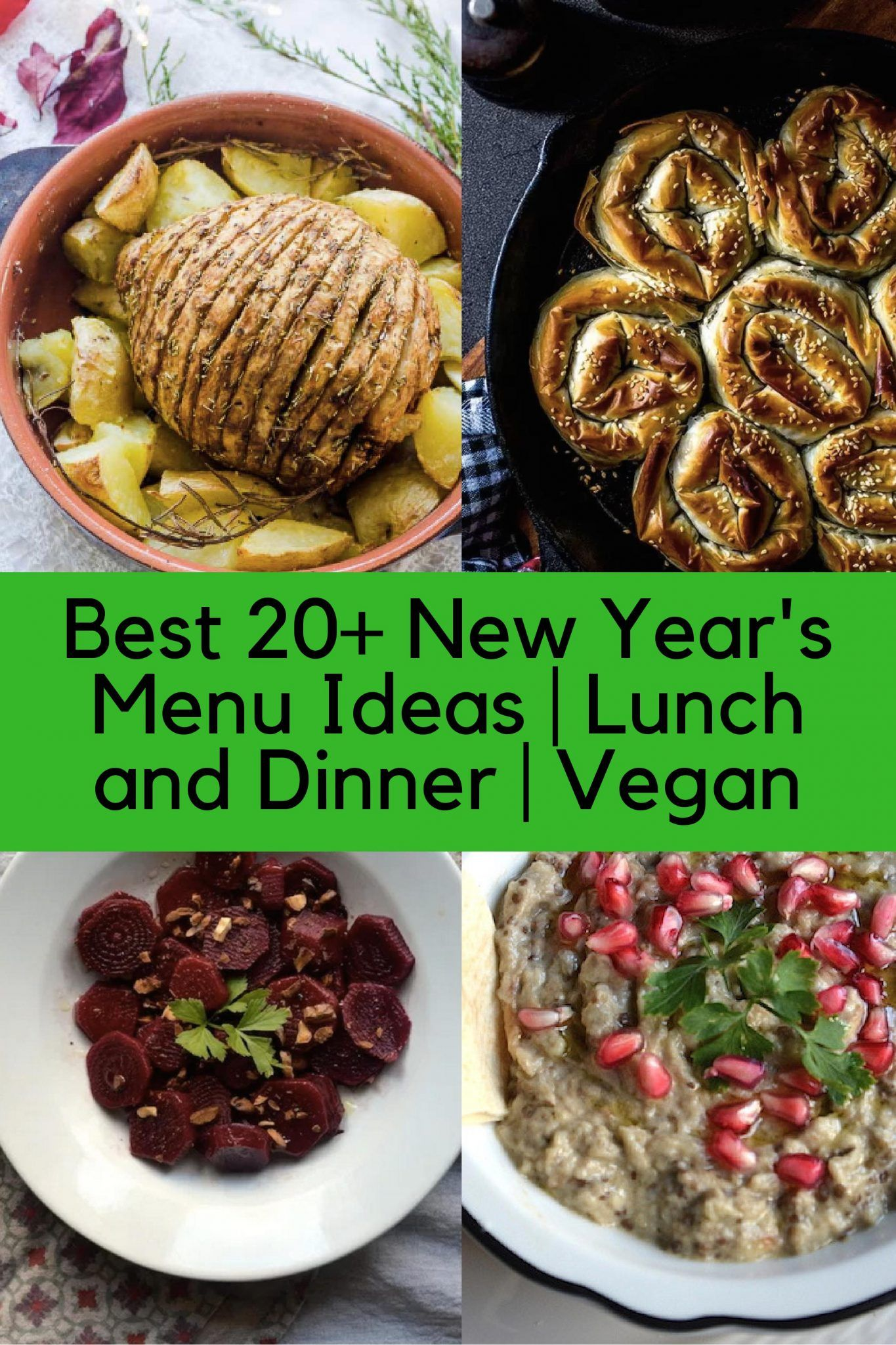 Best 20 New Year S Menu Ideas Lunch And Dinner Vegan New Year Menu Vegan Menu Salad Recipes For Dinner