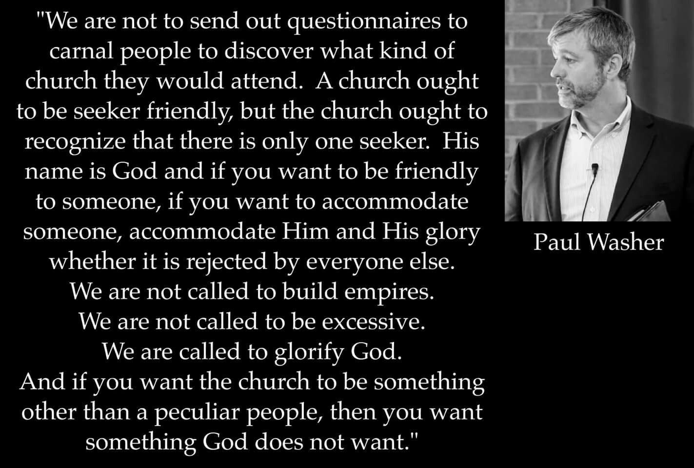 christian quotes Paul Washer quotes seekerfriendly