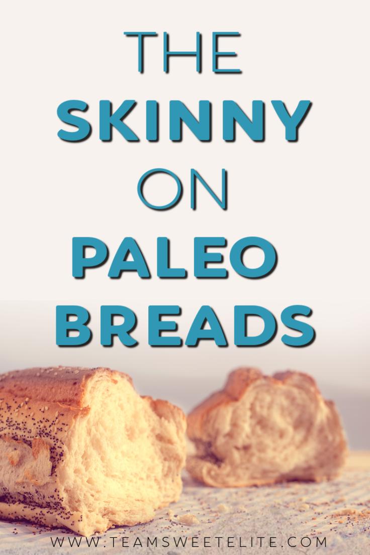 The Skinny on Paleo Breads