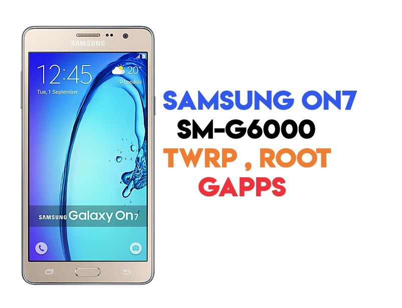 How to Root Samsung On7 SM-G6000 and Install Gapps | Ministry Of