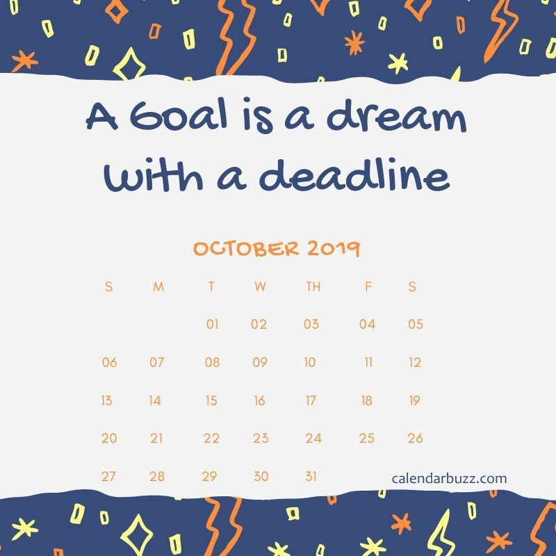 October 2019 Motivational Calendar October Quotes Inspirational