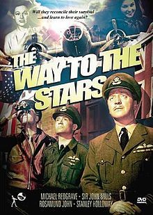 The Way to the Stars (1945) starring John Mills, Michael Redgrave, Rosamund John, Stanley Holloway and Douglass Montgomery