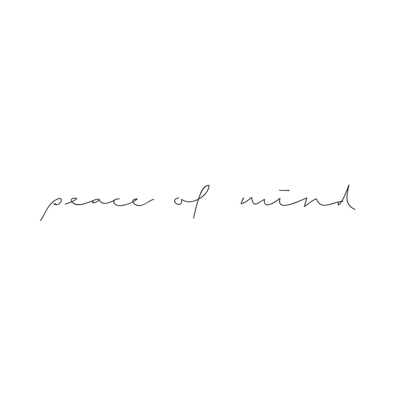 Peace of mind. Más