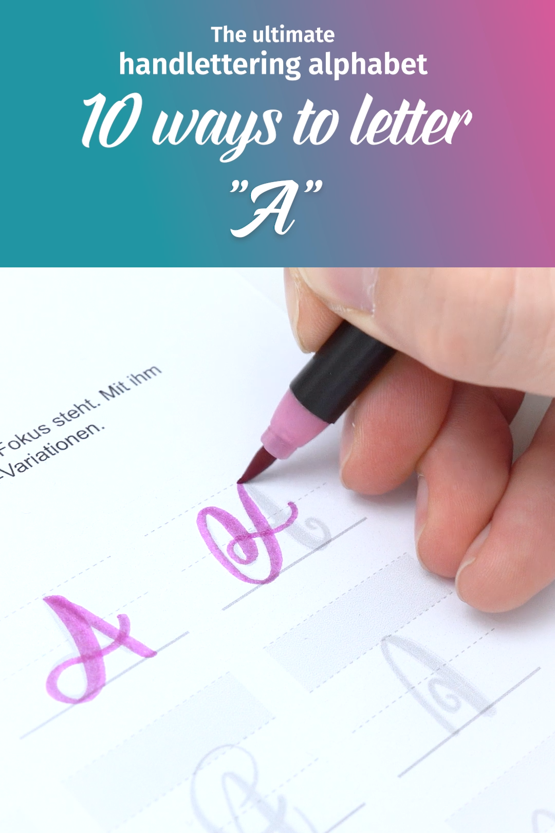 10 Ways To Letter A The Ultimate Handlettering Alphabet
