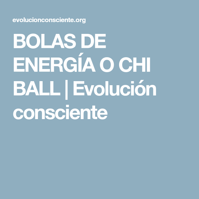BOLAS DE ENERGÍA O CHI BALL  9f699a2390c1