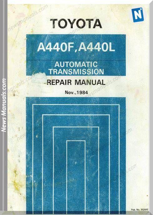 Toyota A440f A440l Transmission Repair Manual In 2020