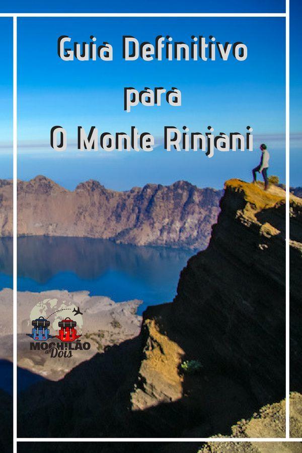 Monte Rinjani Na Indonesia Guia Completo Para Escalar O Vulcao