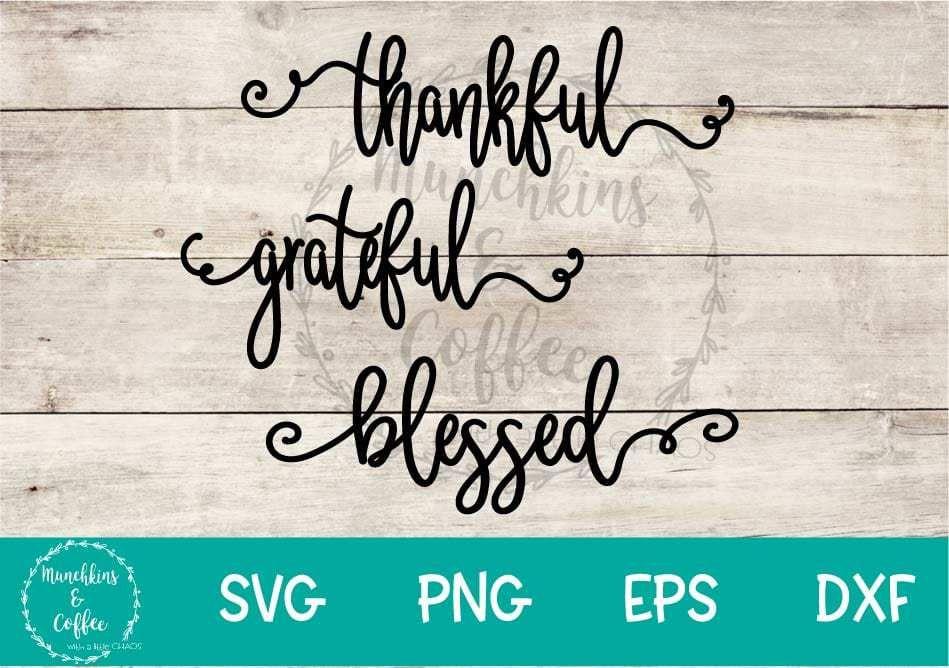 Grateful, Thankful & Blessed FREEBIE | Cricut | Blessed