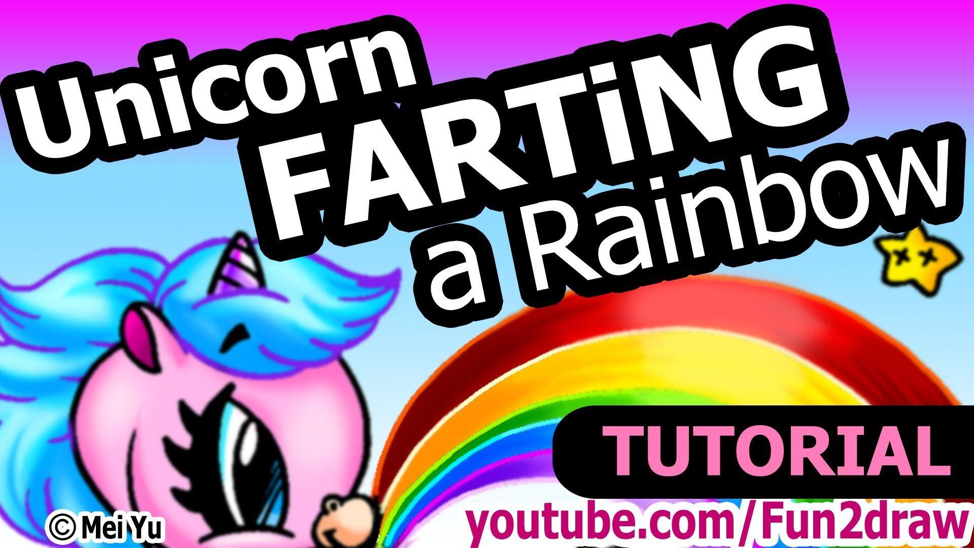 Unicorn FARTING A Rainbow - Drawing Tutorial Version