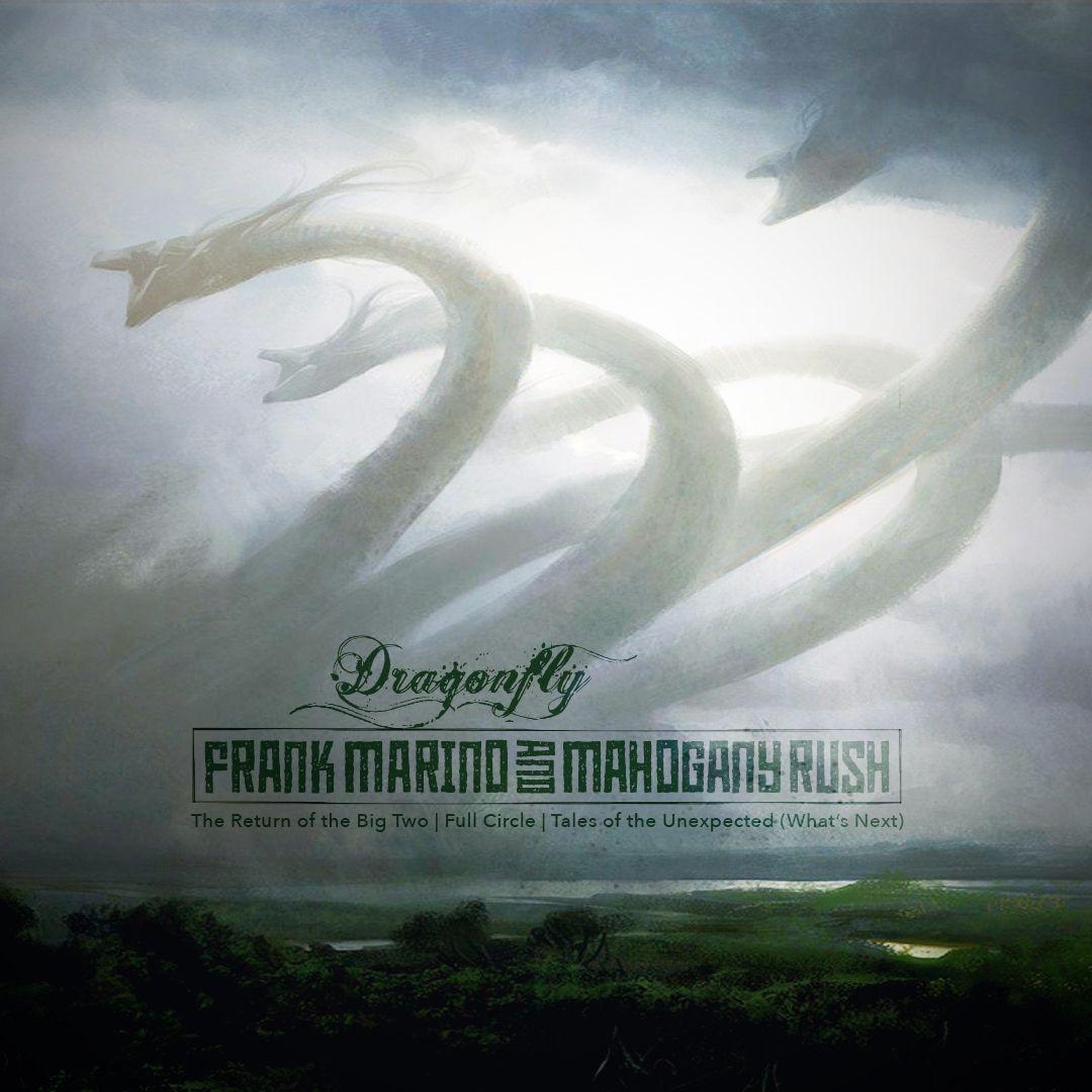 Frank Marino & Mahogany Rush Dragonfly in 2020 Tales