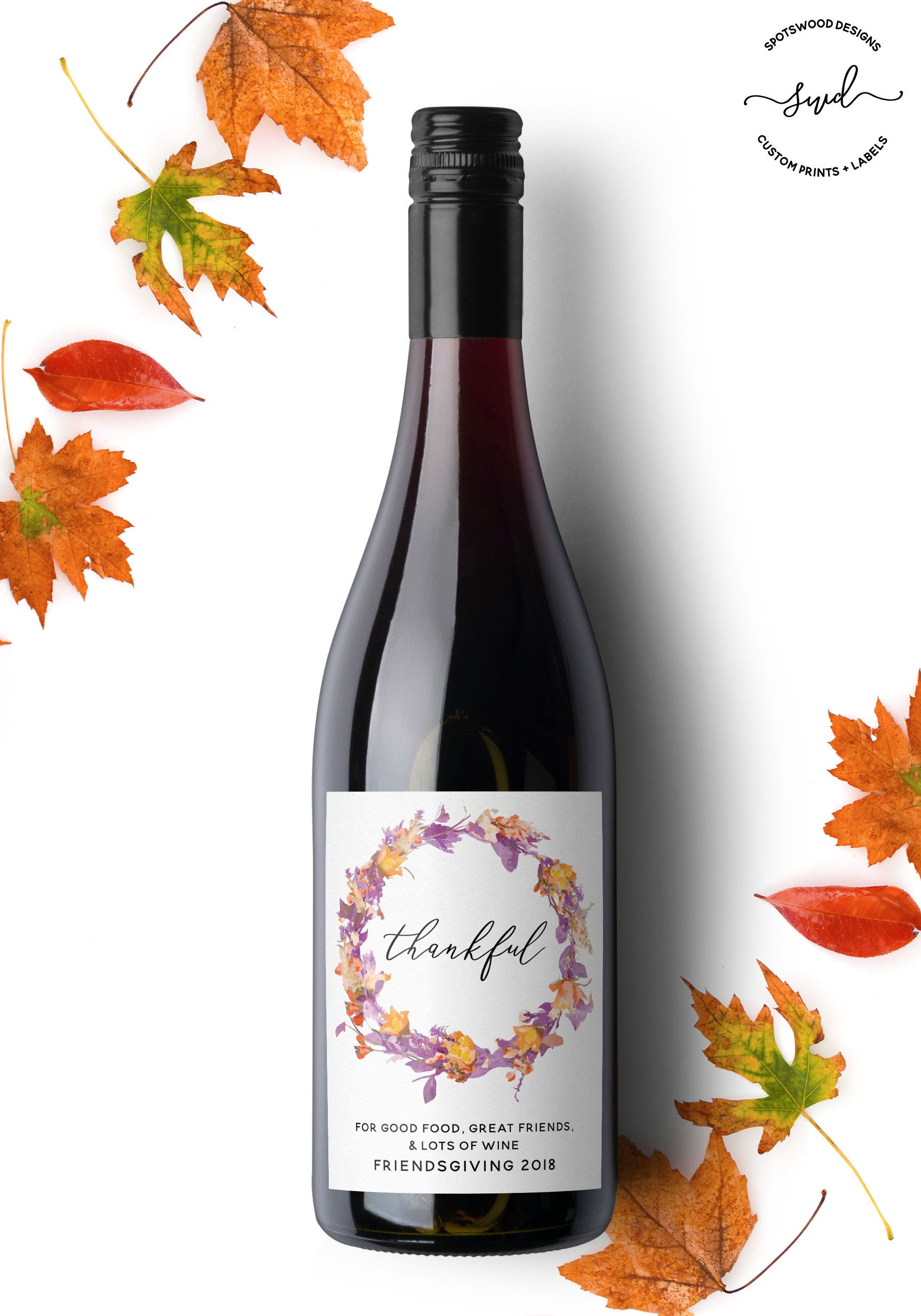 Thankful Wine Label Thanksgiving Wine Label Friendsgiving Holiday