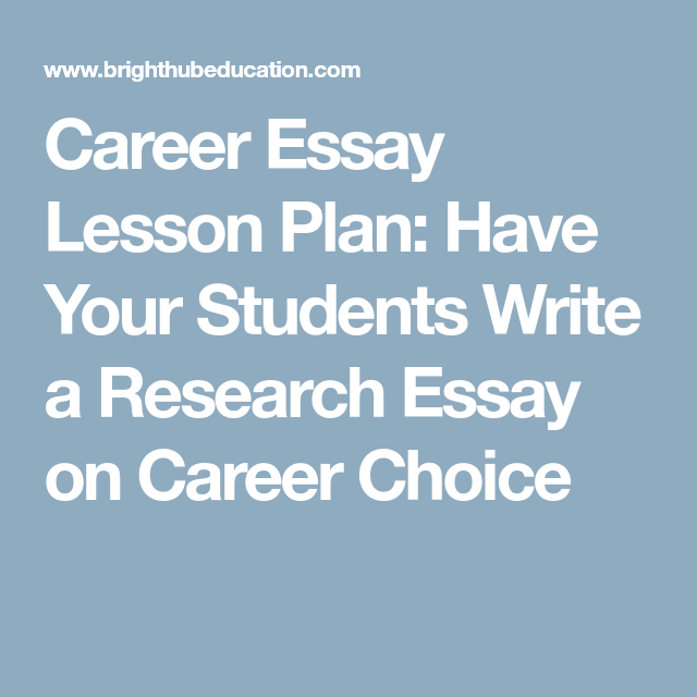 essay of a career of my choice Although both of these essays deal with caring for relatives, there are many other angles you could take the point is to show yourself in the active position of improving someone's life and realizing that you wanted to devote your career to that purpose.
