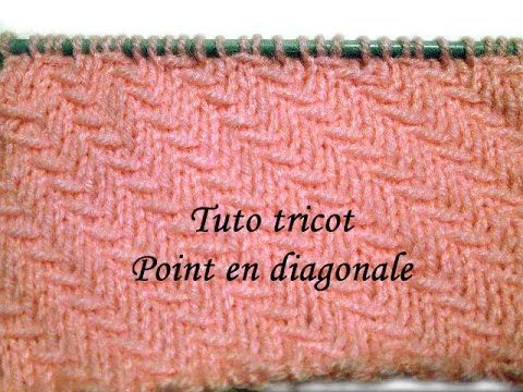 TUTO TRICOT POINT EN DIAGONALE POINT DE TRICOT FANTAISIE FACILE   A ... 51f92a34d1a