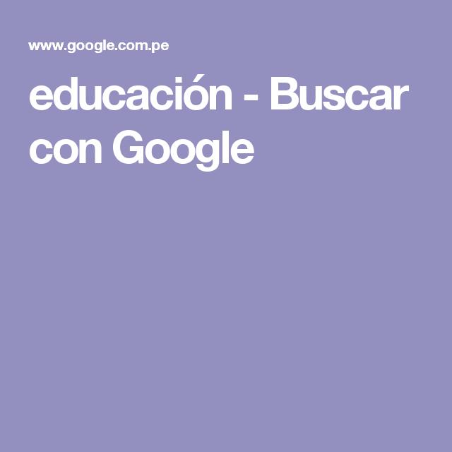 educación - Buscar con Google