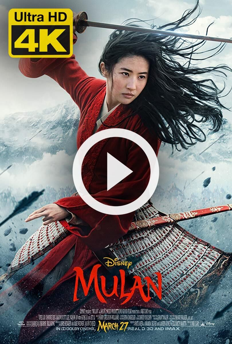 4K Ultra HD Mulan (2020) Watch & Download Mulan (2020) in
