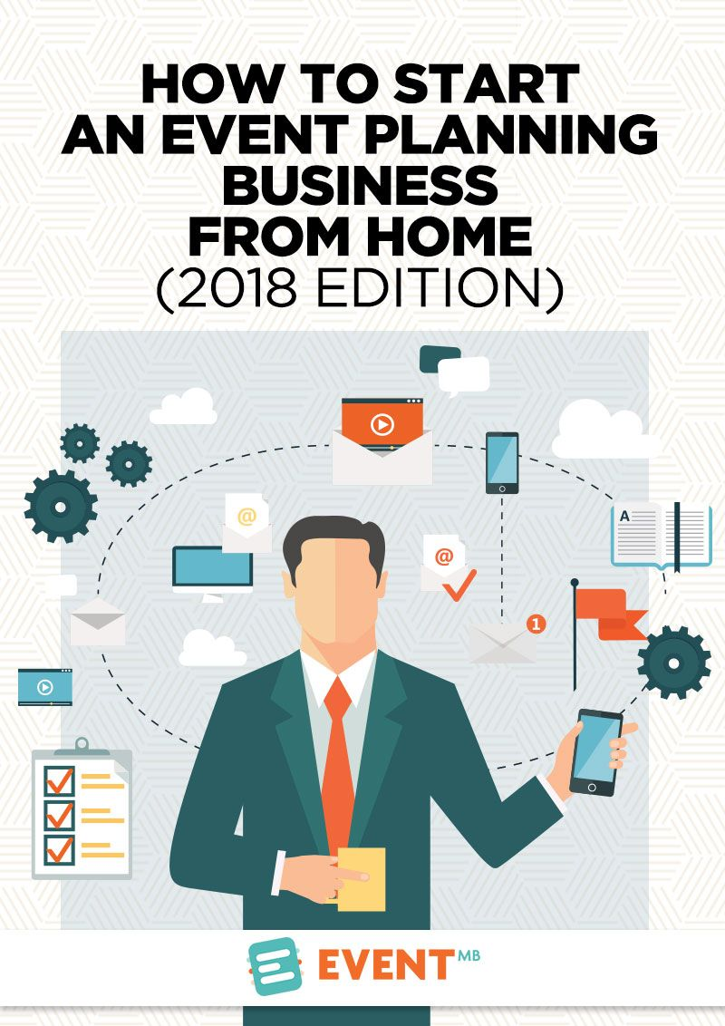 How To Start An Event Planning Business From Home 2020 Edition Event Planning Business Event Planning Organization Event Planning Business Logo
