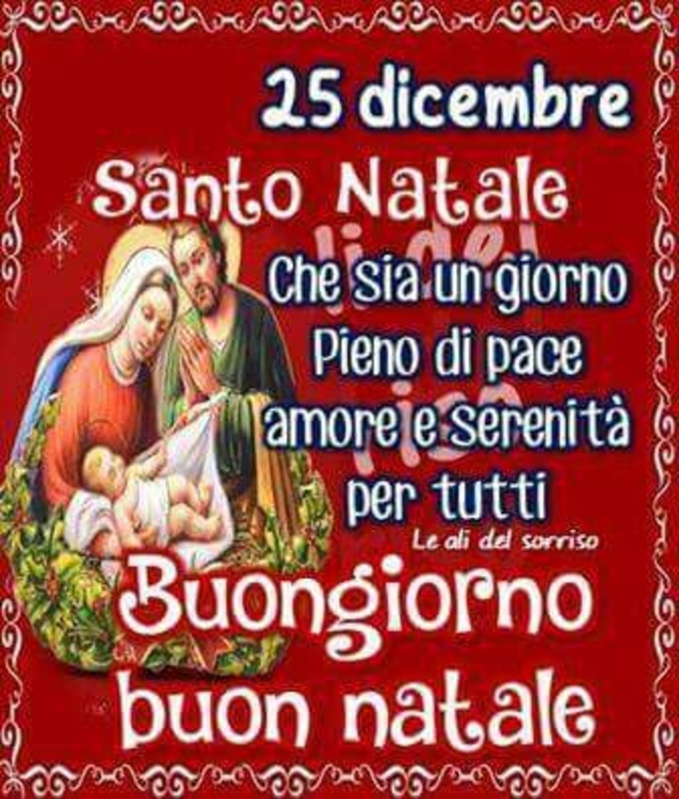 25 Natale.25 Dicembre Buongiorno E Buon Natale Christmas Quotes Christmas Wishes Messages
