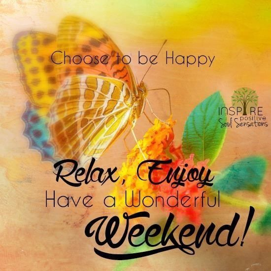 Have A Wonderful Weekend Quotes Quote Weekend Weekend Quotes Happy