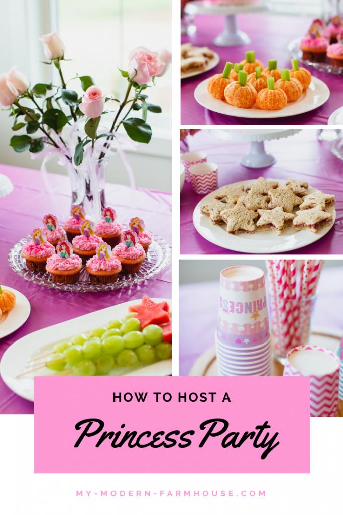 How To Host A Princess Party Princess Birthday Party Food Diy Princess Party Princess Party Decorations
