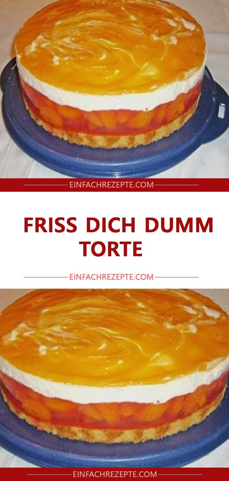 Friss Dich Dumm Torte Leckere Torten Kuchen Rezepte Kuchen Und Torten Rezepte
