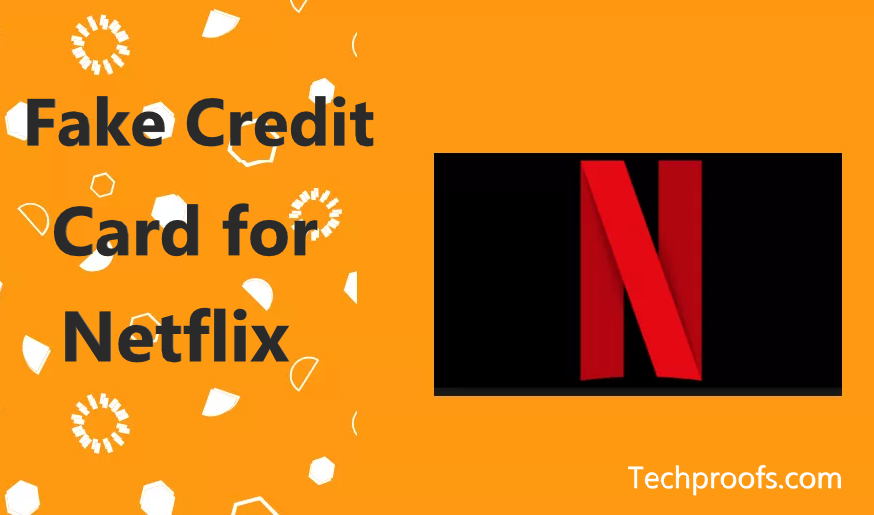 How to Get Fake Credit Card for Netflix 12 (12% Working